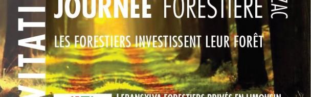 "JOURNEE FORESTIERE 2018  ""Les forestiers investissent leur forêt""   Programme"